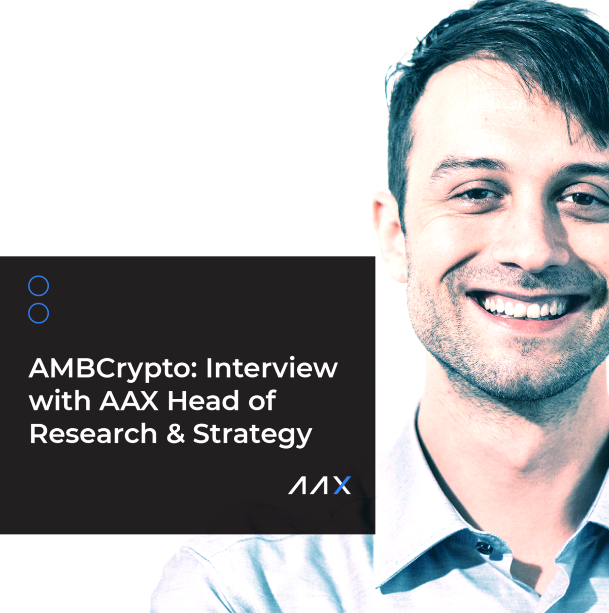 AMBCrypto: Interview with AAX Head of Research & Strategy