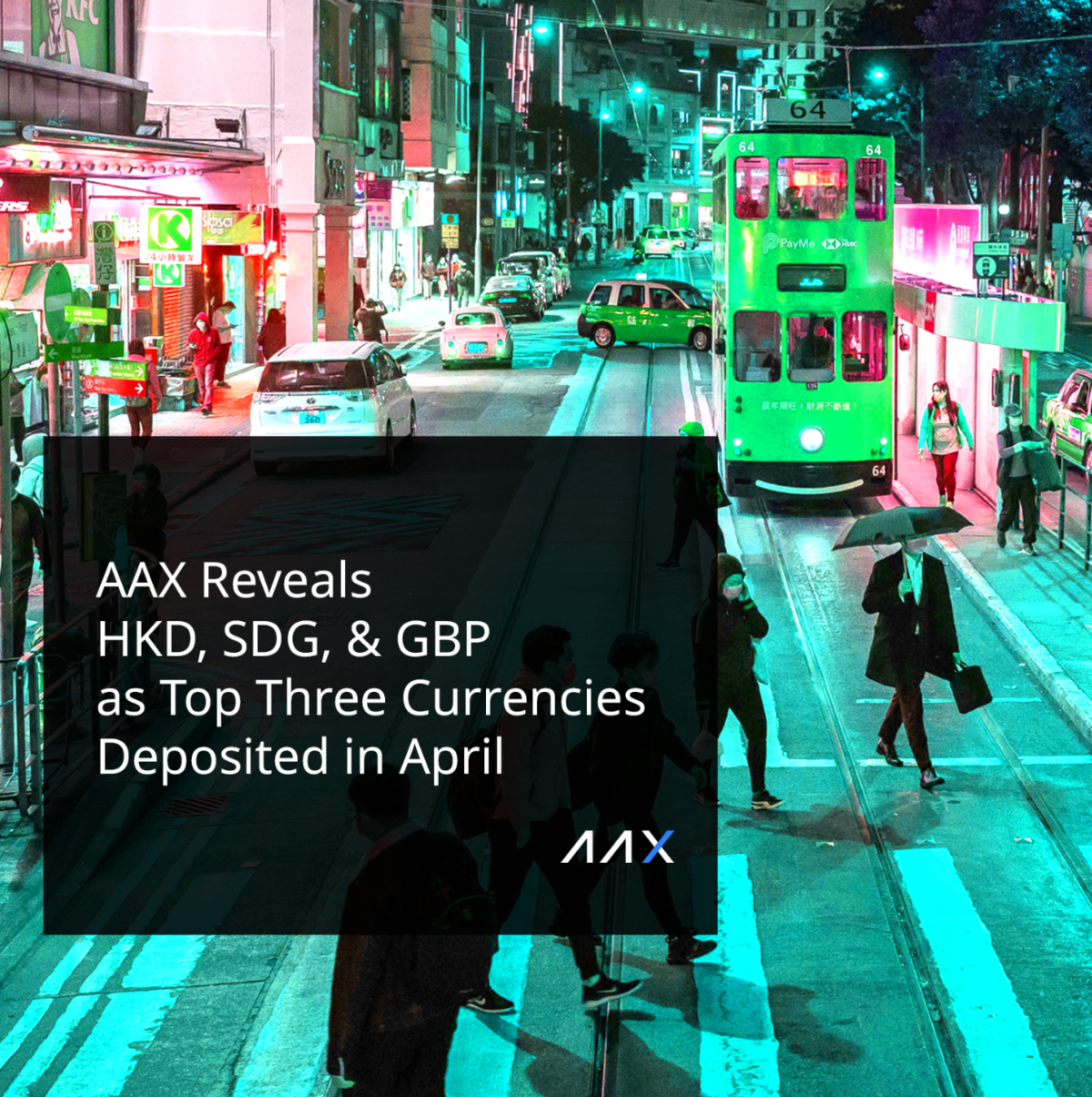 Crypto Exchange Platform AAX Reveals HKD, SDG, and GBP as the Top Three Fiat Currencies Deposited in April