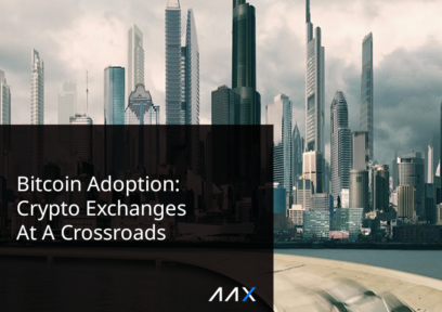 Bitcoin Adoption: Crypto Exchanges At A Crossroads