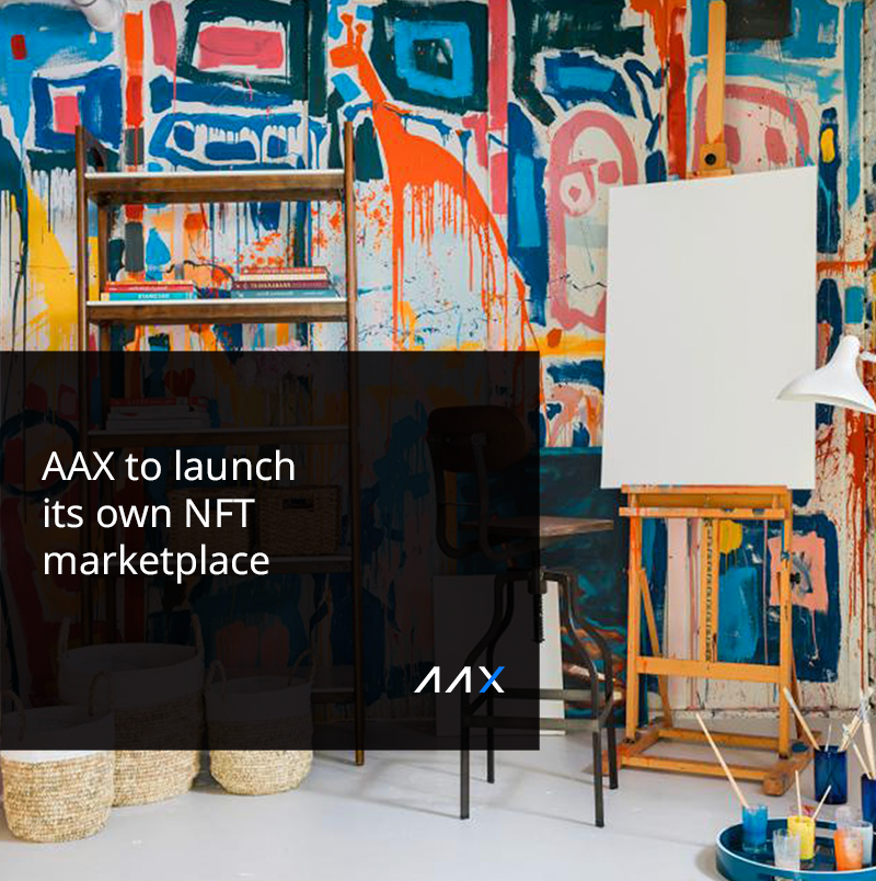 AAX Exchange Plans The Launch Of Its NFT Marketplace