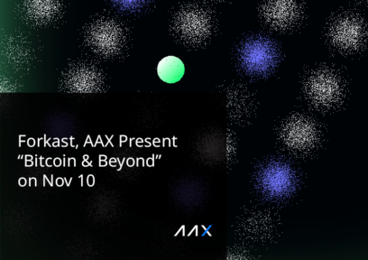 """Sam Bankman-Fried, Raoul Pal Among Speakers at Forkast.News and AAX's """"Bitcoin & Beyond"""" Event on November 10"""